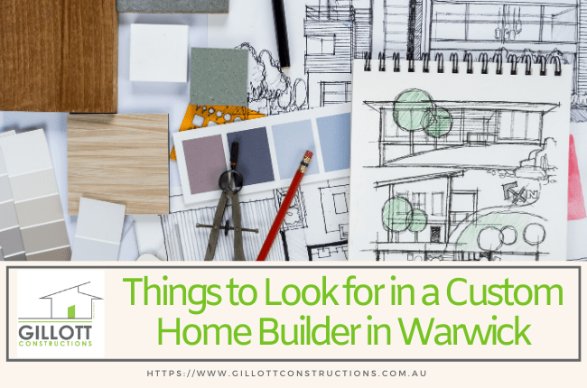Things to Look for in a Custom Home Builder in Warwick