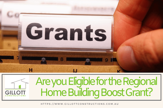 Are you Eligible for the Regional Home Building Boost Grant?