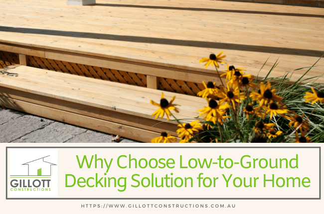 Why Choose Low-to-Ground Decking Solution for Your Home